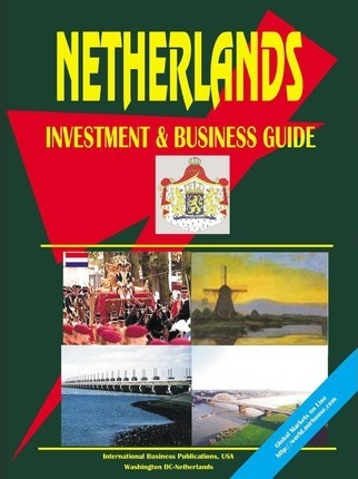 Netherlands Investment and Business Guide