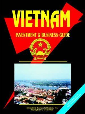 Vietnam Investment and Business Guide