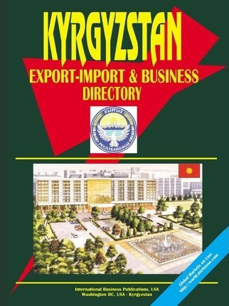 Kyrgyzstan Export-Import and Business Directory