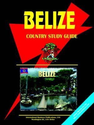 Belize Country Study Guide