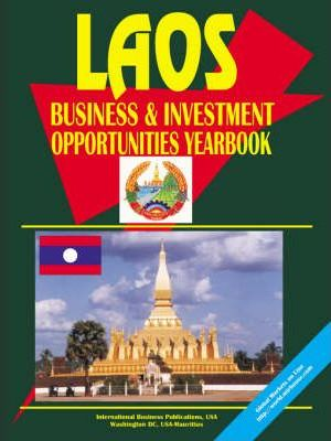 Laos Business and Investment Opp Yearbook