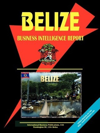 Belize Business Intelligence Report