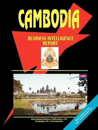 Cambodia Business Intelligence Report