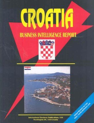 Croatia Business Intelligence Report