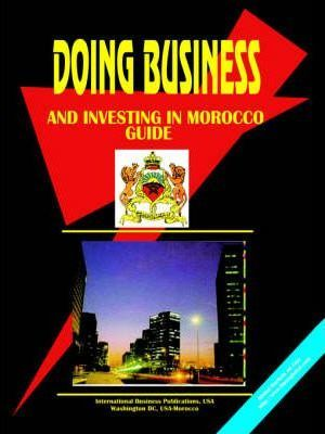 Doing Business and Investing in Morocco