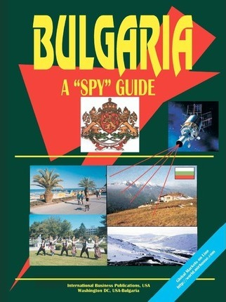 Bulgaria a Spy Guide