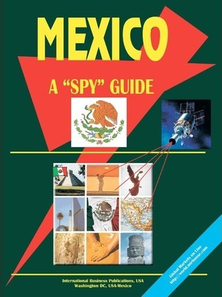 Mexico a Spy Guide