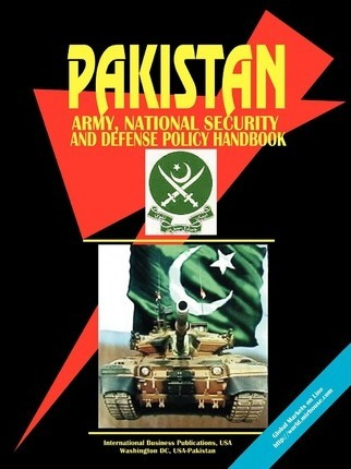 Pakistan Army, National Security and Defense Policy Handbook