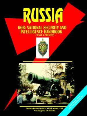 Russia KGB (National Security and Intelligence Handbook