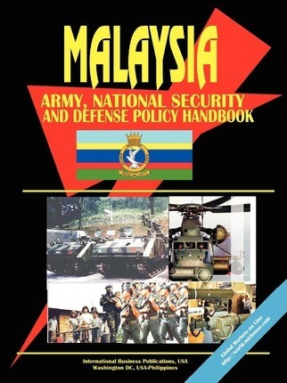 Malaysia Army, National Security and Defense Policy Handbook