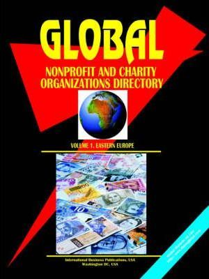 Global Nonprofit & Charity Organizations Directory, Vol. 1
