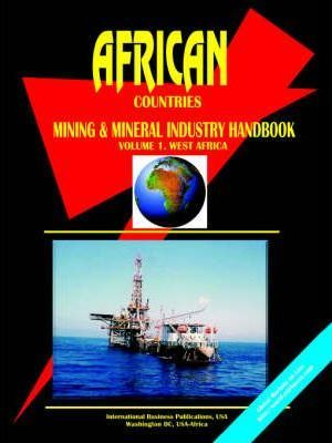 African Countries (West Africa) Mineral Industry Handbook