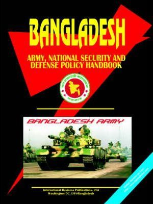 Bangladesh Army, National Security and Defense Policy Handbook