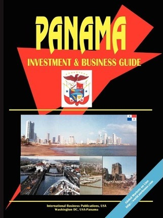 Panama Investment and Business Guide