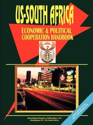 Us - South Africa Economic and Political Cooperation Handbook