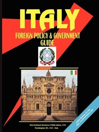 Italy Foreign Policy and Government Guide