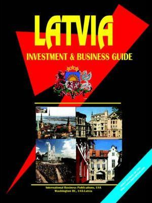 Latvia Investment and Business Guide