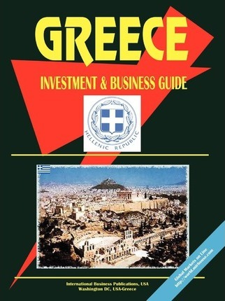 Greece Investment and Business Guide