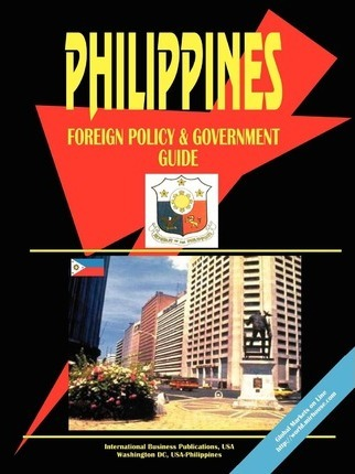 Philippines Foreign Policy and Government Guide