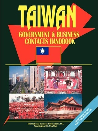 Taiwan Government and Business Contacts Handbook