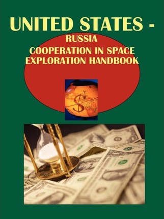Us-Russia Cooperation in Space Exploration Handbook