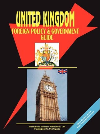 UK Foreign Policy and Government Guide