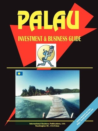 Palau Investment & Business Guide