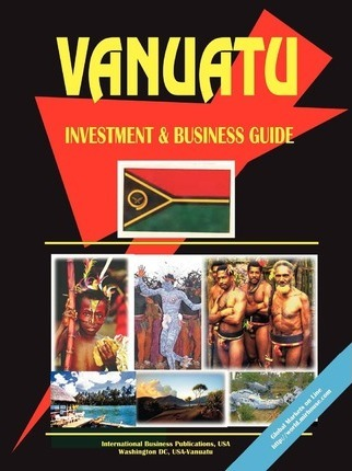 Vanuatu Investment and Business Guide