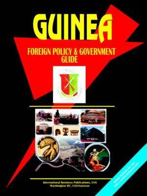 Guinea Foreign Policy and Government Guide