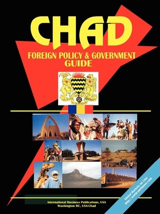Chad Foreign Policy and Government Guide