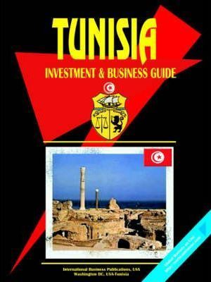 Tunisia Investment and Business Guide