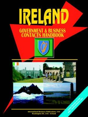 Ireland Government and Business Contacts Handbook