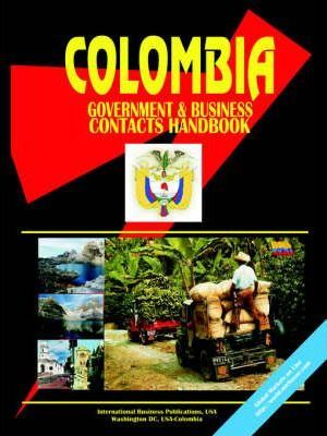 Colombia Government and Business Contacts Handbook