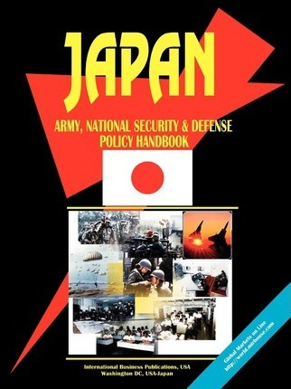 Japan Army, National Security and Defense Policy Handbook