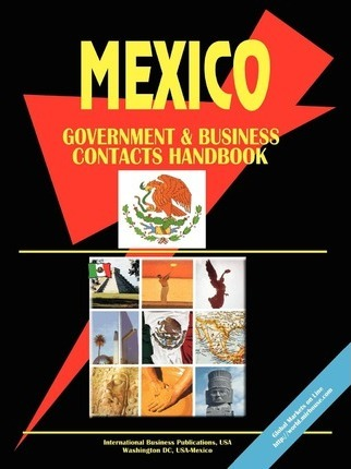 Mexico Government and Business Contacts Handbook