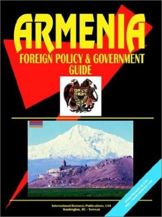 Armenia Foreign Policy and Government Guide
