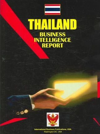 Thailand Business Intelligence Report