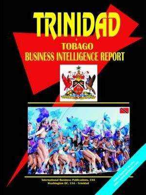 Trinidad and Tobago Business Intelligence Report