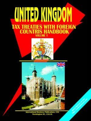 UK Income Tax Treaties with Foreign Countries Handbook