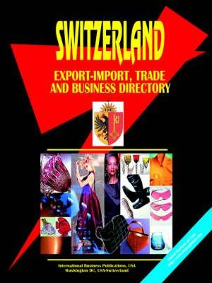 Switzerland Export-Import, Trade and Business Directory