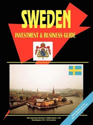 Sweden Investment and Business Guide