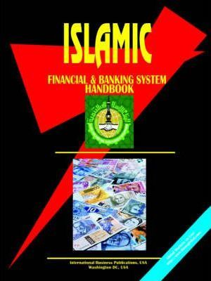 Islamic Financial and Banking System Handbook