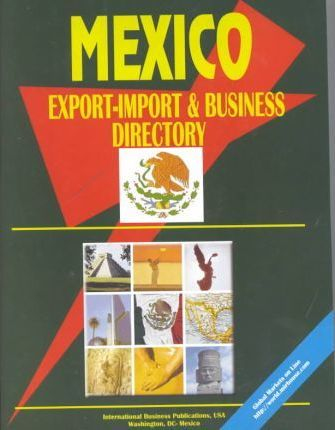 Mexico Export-Import and Business Directory
