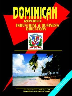 Dominican Republic Industrial and Business Directory