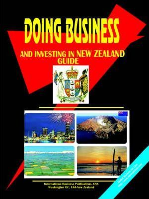 Doing Business and Investing in New Zealand Guide