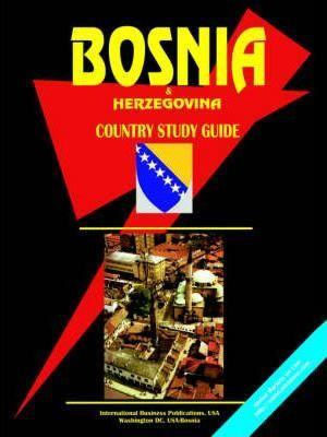 Bosnia and Herzegovina Country Study Guide