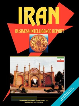 Iran Business Intelligence Report