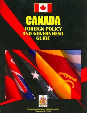 Canada Foreign Policy and Government Guide