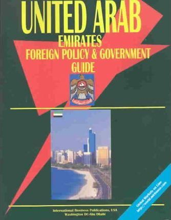 United Arab Emirates Foreign Policy & Government Guide