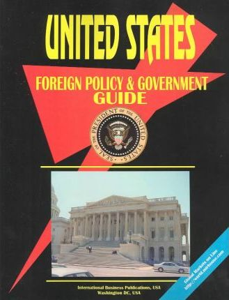 United States Foreign Policy & Government Guide